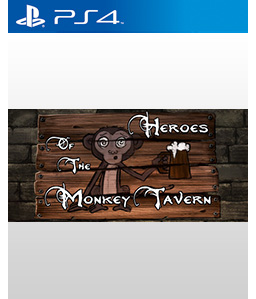 Heroes of the Monkey Tavern PS4
