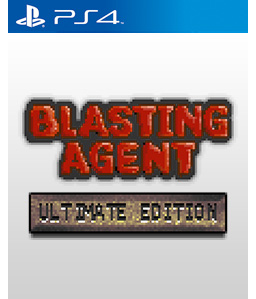 Blasting Agent: Ultimate Edition PS4