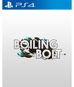 Boiling Bolt PS4