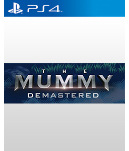 The Mummy: Demastered PS4