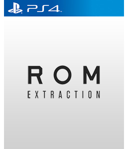 Rom: Extraction PS4