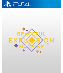 Graceful Explosion Machine PS4