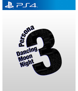 Persona 3: Dancing Moon Night PS4