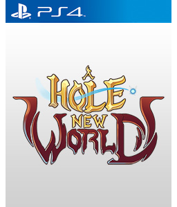 A Hole New World PS4