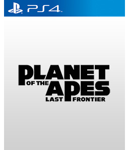 Planet of the Apes: Last Frontier PS4