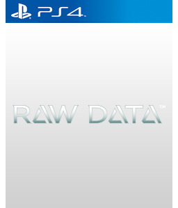 Raw Data PS4