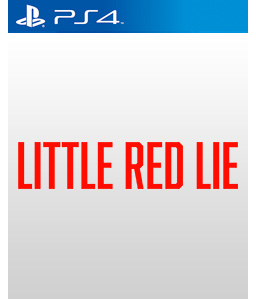 Little Red Lie PS4