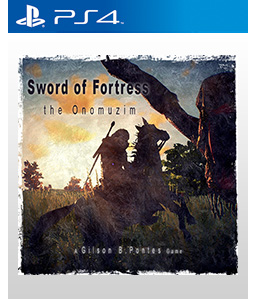 Sword of Fortress the Onomuzim PS4