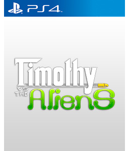 Timothy vs the Aliens PS4