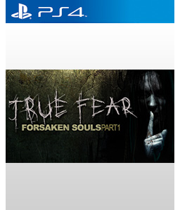 True Fear: Forsaken Souls PS4