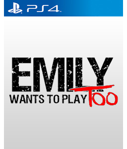 Emily Wants to Play Too PS4