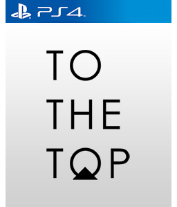 To The Top PS4
