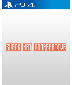 Black Hat Cooperative PS4