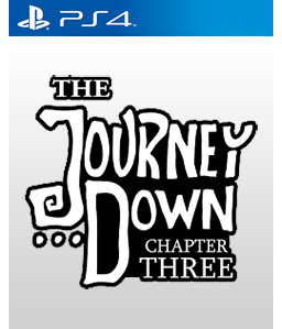 The Journey Down: Chapter Three PS4