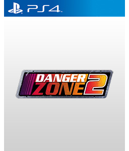Danger Zone 2 PS4