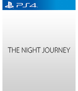 The Night Journey PS4
