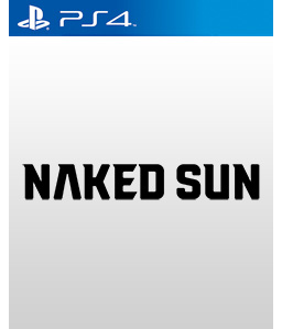 Naked Sun PS4