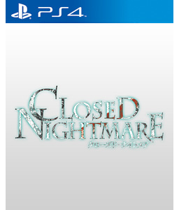 Closed Nightmare PS4