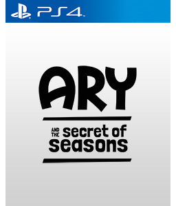Ary and the Secret of Seasons PS4