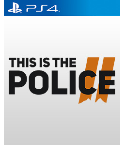 This Is the Police 2 PS4