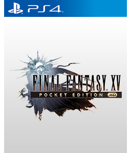 Final Fantasy XV Pocket Edition HD PS4