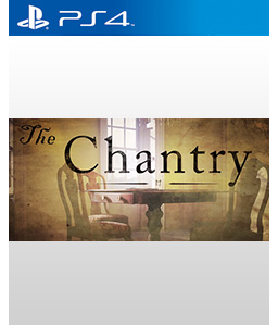 The Chantry PS4