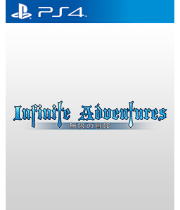 Infinite Adventures PS4