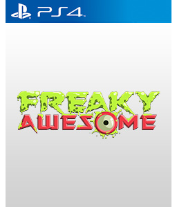 Freaky Awesome PS4