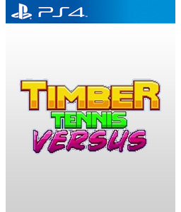 Timber Tennis: Versus PS4