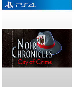 Noir Chronicles: City of Crime PS4