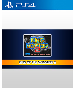 King of the Monsters 2: The Next Thing PS4