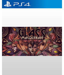 Glass Masquerade PS4
