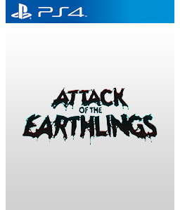 Attack of the Earthlings PS4