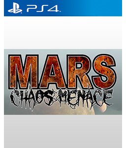 Mars: Chaos Menace PS4