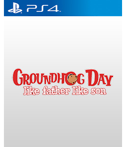 Groundhog Day: Like Father Like Son PS4