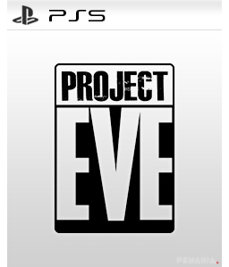 Project Eve PS4