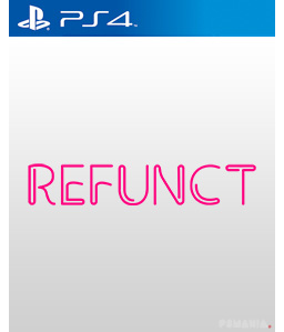 Refunct PS4