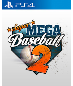 Super Mega Baseball 2: Ultimate Edition PS4