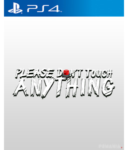 Please, Don't Touch Anything PS4
