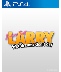 Leisure Suit Larry - Wet Dreams Don\'t Dry PS4