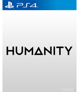 Humanity PS4