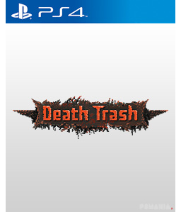 Death Trash PS4
