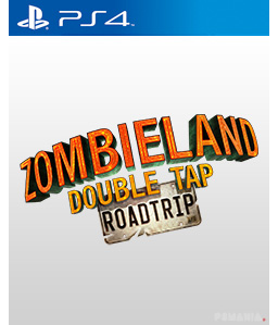 Zombieland: Double Tap - Road Trip PS4