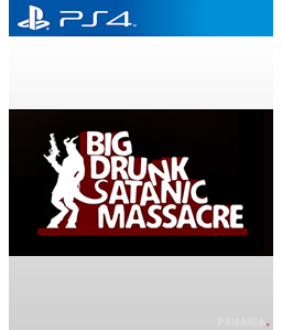 BDSM: Big Drunk Satanic Massacre PS4