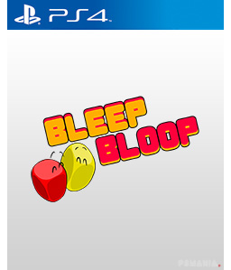 Bleep Bloop PS4