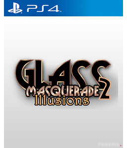 Glass Masquerade 2: Illusions PS4