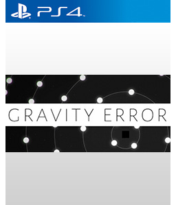 Gravity Error PS4