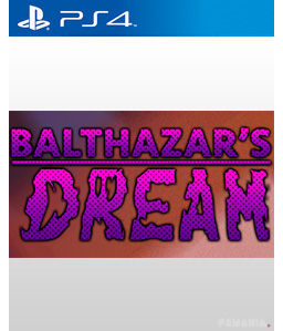 Balthazar\'s Dreams PS4