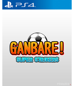 Ganbare! Super Strikers PS4