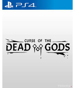 Curse of the Dead Gods PS4